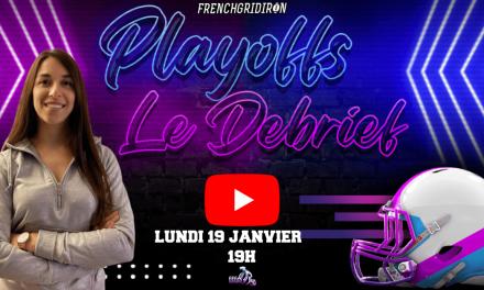LE DEBRIEF EN LIGNE DES PLAYOFFS NFL, LANCEMENT CE SOIR !