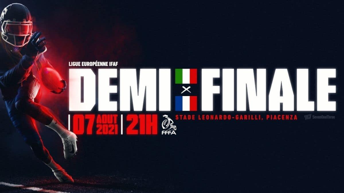 7 AOÛT – DEMI FINALE LIGUE DES NATIONS IFAF  ITALIE vs FRANCE